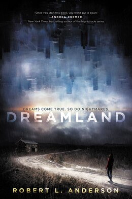 Book Dreamland by Robert L. Anderson