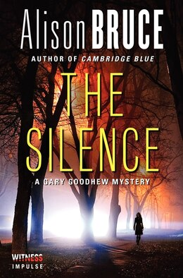 Book The Silence: A Gary Goodhew Mystery by Alison Bruce