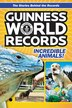 Guinness World Records: Incredible Animals!: Amazing Animals and Their Awesome Feats!