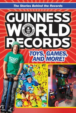 Book Guinness World Records: Toys, Games, and More! by Christa Roberts