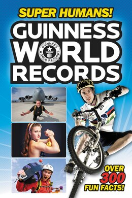 Book Guinness World Records: Super Humans! by Donald Lemke