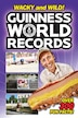 Guinness World Records: Wacky and Wild! by Calliope Glass