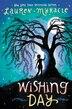 Wishing Day by Lauren Myracle