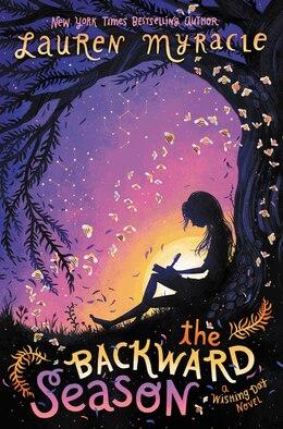 Book The Backward Season by Lauren Myracle