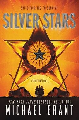 Book Silver Stars by Michael Grant