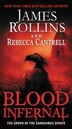Blood Infernal: The Order of the Sanguines Series by James Rollins