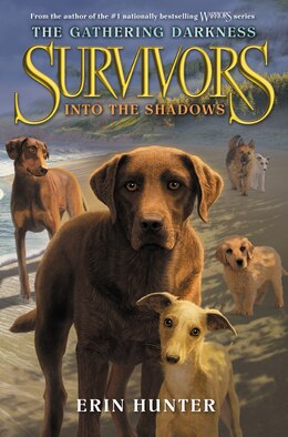 Book Survivors: The Gathering Darkness #3: Into the Shadows by Erin Hunter