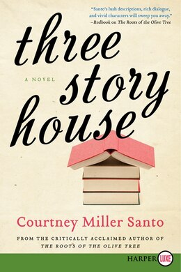 Book Three Story House: A Novel by Courtney Miller Santo