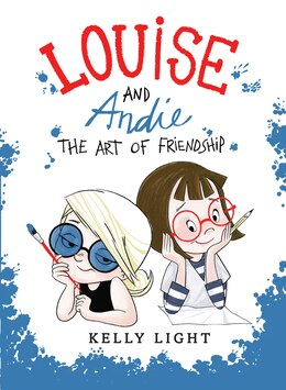 Book Louise and Andie: The Art of Friendship by Kelly Light