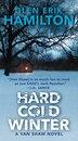 Hard Cold Winter: A Van Shaw Novel by Glen Erik Hamilton