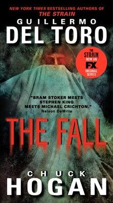 Book The Fall TV Tie-In Edition by Guillermo Del Toro