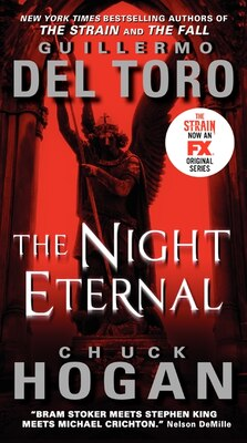 Book The Night Eternal TV Tie-In Edition by Guillermo Del Toro
