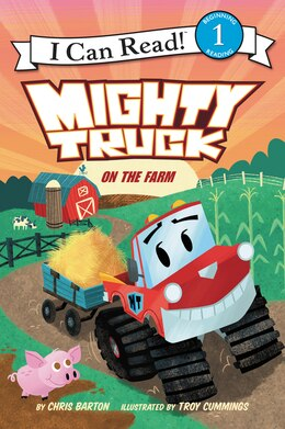 Book Mighty Truck On The Farm by Chris Barton