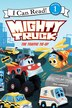 Mighty Truck: The Traffic Tie-up by Chris Barton