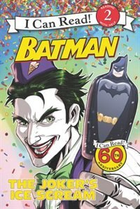 Book Batman Classic: The Joker's Ice Scream: The Joker's Ice Scream by Donald Lemke