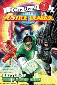 Book Justice League Classic: Battle Of The Power Ring by Donald Lemke
