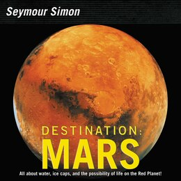 Book Destination: Mars (revised edition) by Seymour Simon