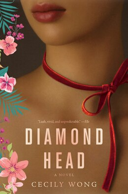 Book Diamond Head: A Novel by Cecily Wong