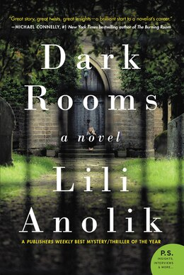 Book Dark Rooms: A Novel by Lili Anolik