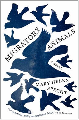Book Migratory Animals: A Novel by Mary Helen Specht