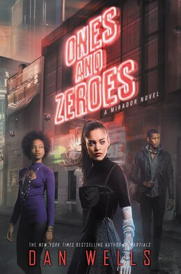 Book Ones and Zeroes by Dan Wells