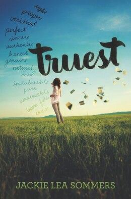 Book Truest by Jackie Lea Sommers