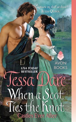 Book When A Scot Ties The Knot: Castles Ever After by Tessa Dare