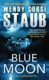 Blue Moon: Mundy's Landing Book Two by Wendy Corsi Staub