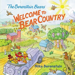 Book The Berenstain Bears: Welcome To Bear Country by Mike Berenstain