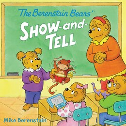 Book The Berenstain Bears' Show-and-tell by Mike Berenstain