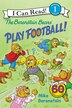 The Berenstain Bears Play Football! by Mike Berenstain