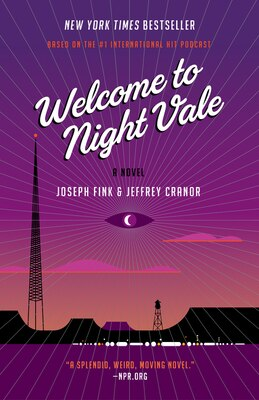 Book Welcome to Night Vale: A Novel by Joseph Fink