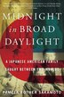 Midnight in Broad Daylight: A Japanese American Family Caught Between Two Worlds by Pamela Rotner Sakamoto