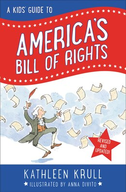 Book A Kids' Guide To America's Bill Of Rights: Revised Edition by Kathleen Krull