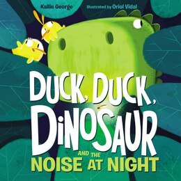 Book Duck, Duck, Dinosaur and the Noise at Night by Kallie George