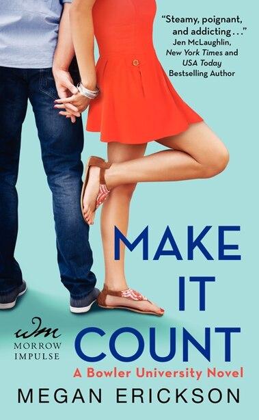 Make It Count: A Bowler University Novel by Megan Erickson