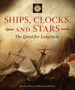 Book Ships, Clocks, And Stars: The Quest For Longitude by Richard Dunn