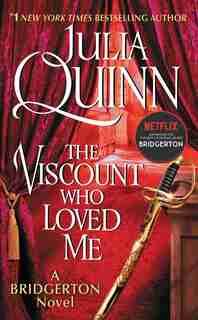 The Viscount Who Loved Me: Bridgerton by Julia Quinn