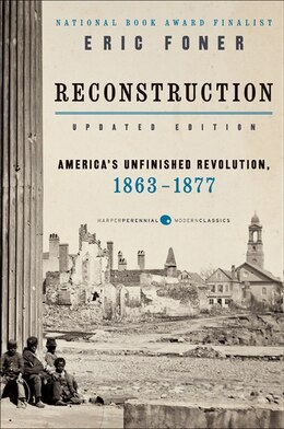 Book Reconstruction Updated Edition: America's Unfinished Revolution, 1863-1877 by Eric Foner