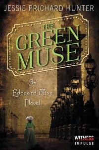 The Green Muse: An Edouard Mas Novel
