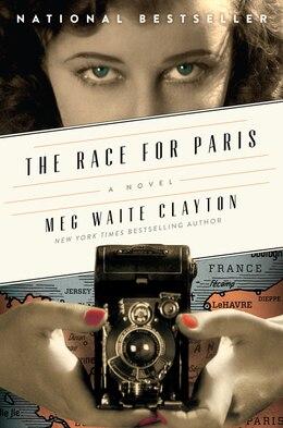 Book The Race for Paris: A Novel by Meg Waite Clayton