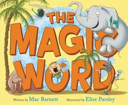 Book The Magic Word by Mac Barnett