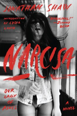 Book Narcisa: Our Lady Of Ashes by Jonathan Shaw