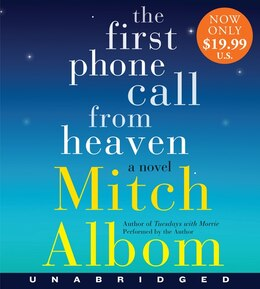 Book The First Phone Call From Heaven Low Price Cd: A Novel by Mitch Albom