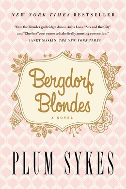 Book Bergdorf Blondes by Plum Sykes
