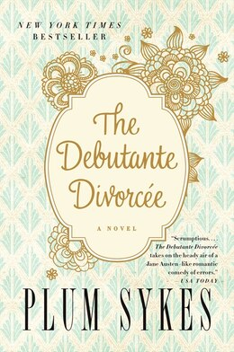 Book The Debutante Divorcee by Plum Sykes