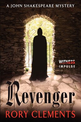 Book Revenger: A John Shakespeare Mystery by Rory Clements