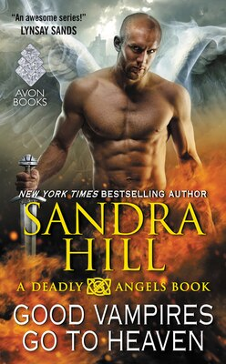 Book Good Vampires Go to Heaven: A Deadly Angels Book by Sandra Hill