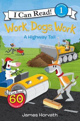 Book Work, Dogs, Work: A Highway Tail by James Horvath
