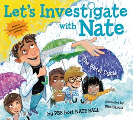 Book Let's Investigate With Nate #1: The Water Cycle by Nate Ball